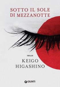Sotto il sole di mezzanotte - Keigo Higashino pdf download
