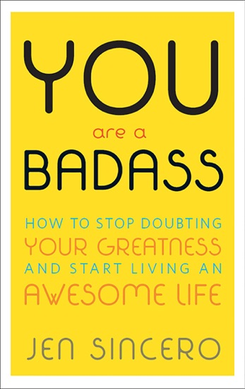 You Are a Badass® by Jen Sincero pdf download