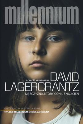 Mężczyzna, który gonił swój cień - David Lagercrantz pdf download
