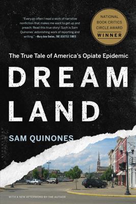 Dreamland - Sam Quinones