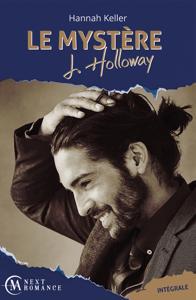 Le Mystère J. Holloway - L'intégrale - Hannah Keller pdf download
