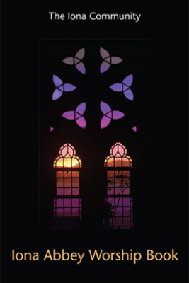 Iona Abbey Worship Book - Iona Community