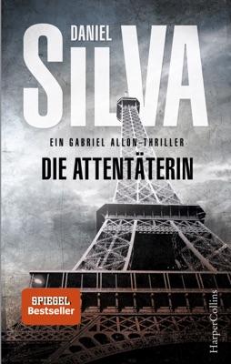 Die Attentäterin - Daniel Silva pdf download