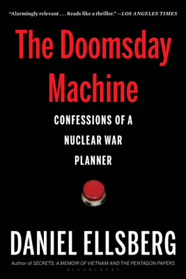 The Doomsday Machine - Daniel Ellsberg