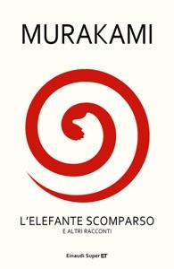 L'elefante scomparso - Haruki Murakami pdf download