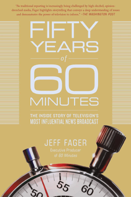 Fifty Years of 60 Minutes - Jeff Fager