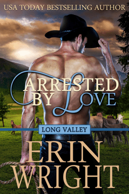 Arrested by Love - Erin Wright