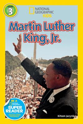 National Geographic Readers: Martin Luther King, Jr. - Kitson Jazynka