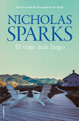 El viaje más largo - Nicholas Sparks pdf download