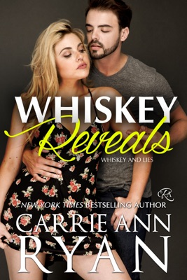 Whiskey Reveals - Carrie Ann Ryan pdf download