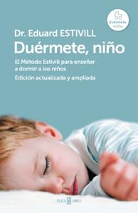 Duérmete, niño (edición actualizada y ampliada) - Eduard Estivill pdf download