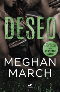 Deseo (Trilogía Mount 3) - Meghan March pdf download