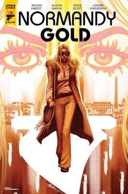 Normandy Gold #2 - Megan Abbott, Alison Gaylin & Steve Scott pdf download