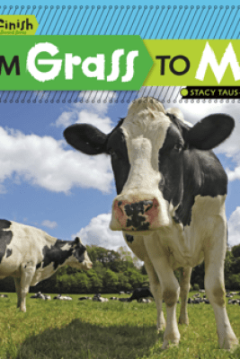 From Grass to Milk - Stacy Taus-Bolstad