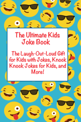 Ultimate Kids Joke Book - Joke Books for Kids
