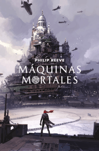 Máquinas mortales (Mortal Engines 1) - Philip Reeve pdf download