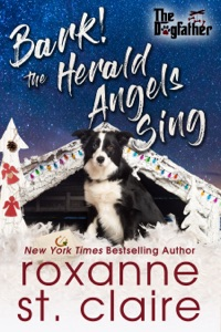 Bark! The Herald Angels Sing - Roxanne St. Claire pdf download