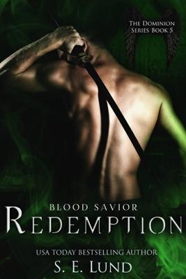 Redemption: Book Five in the Dominion Series - S. E. Lund pdf download