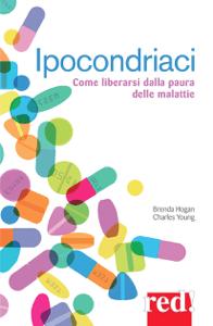 Ipocondriaci - Brenda Hogan pdf download