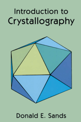Introduction to Crystallography - Donald E. Sands