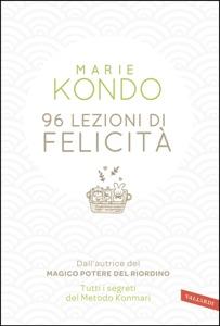 96 lezioni di felicità - Marie Kondo pdf download