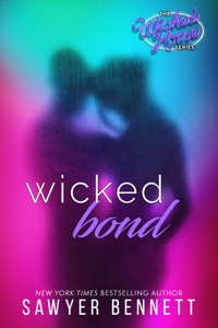 Wicked Bond - Sawyer Bennett pdf download