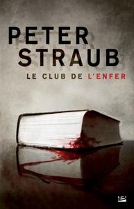 Le club de l'enfer - Peter Straub pdf download