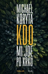 Kdo mi jde po krku - Michael Koryta pdf download