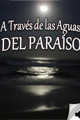 A Través de las Aguas del Paraíso - Francis Marion Crawford