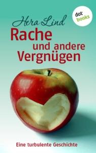 Rache und andere Vergnügen - Hera Lind pdf download