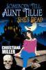 Christiana Miller - Somebody Tell Aunt Tillie She's Dead  artwork