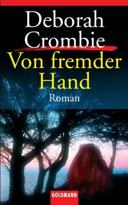 Von fremder Hand - Deborah Crombie pdf download