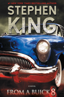 From a Buick 8 - Stephen King