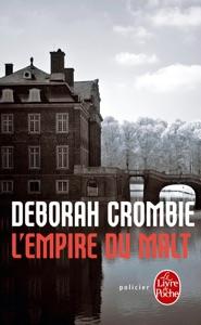 L'Empire du malt - Deborah Crombie pdf download