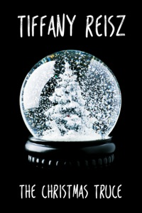The Christmas Truce - Tiffany Reisz pdf download