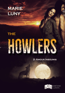 The Howlers, tome 2 : Amour Insoumis - Marie Luny pdf download