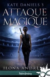 Attaque Magique - Ilona Andrews pdf download