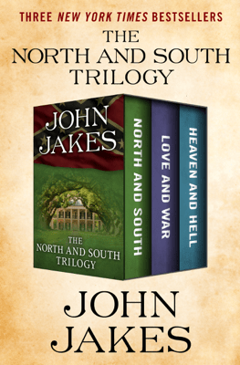 The North and South Trilogy - John Jakes pdf download