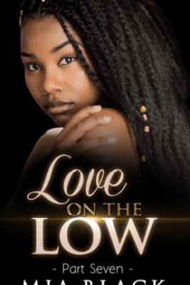 Love On The Low 7 - Mia Black
