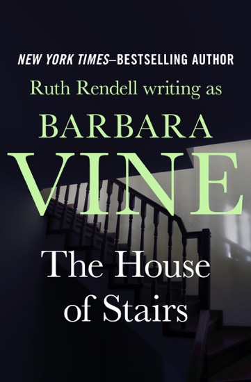 The House of Stairs by Ruth Rendell PDF Download