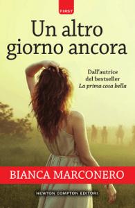 Un altro giorno ancora - Bianca Marconero pdf download
