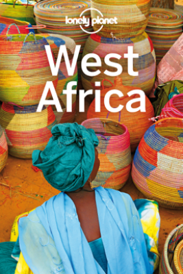 West Africa Travel Guide - Lonely Planet