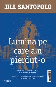 Lumina pe care am pierdut-o - Jill Santopolo pdf download