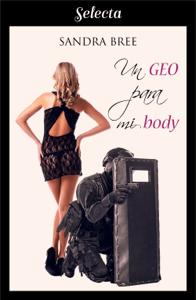 Un geo para mi body (Un cuerpo muy especial 1) - Sandra Bree pdf download