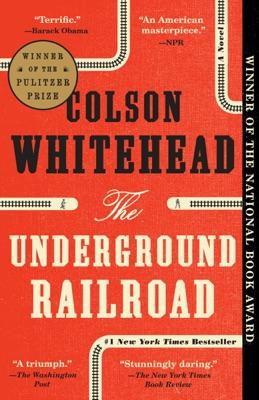 The Underground Railroad - Colson Whitehead pdf download