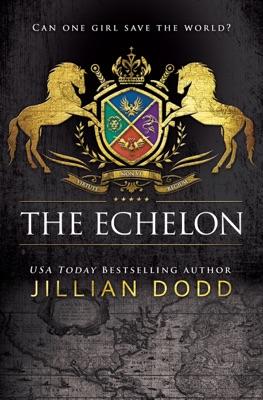 The Echelon - Jillian Dodd pdf download