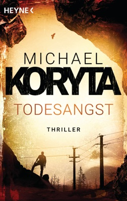 Todesangst - Michael Koryta pdf download