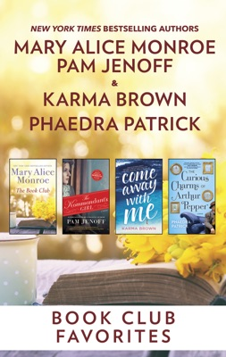 Book Club Favorites - Mary Alice Monroe, Pam Jenoff, Phaedra Patrick & Karma Brown pdf download