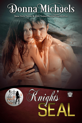 Knight's SEAL - Donna Michaels