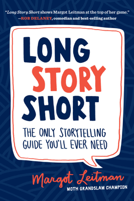 Long Story Short - Margot Leitman